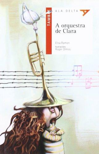 9788492404766: A orquesta de Clara