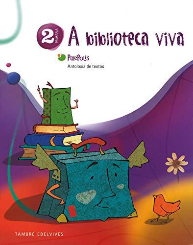 9788492404988: Antoloxia de Textos 2º Primaria (A biblioteca viva) (Pixépolis) - 9788492404988