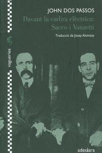 DAVANT LA CADIRA ELECTRICA: SACCO I VANZETTI (8492405392) by JOHN DOS PASSOS