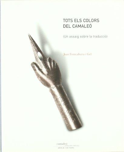 9788492408115: Tots Els Colors Del Camaleo (Camaleó)