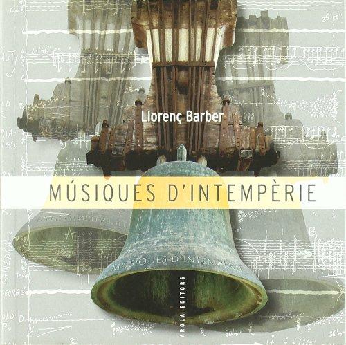 9788492408641: Musiques D'Intemperie (Fora de col·lecció)
