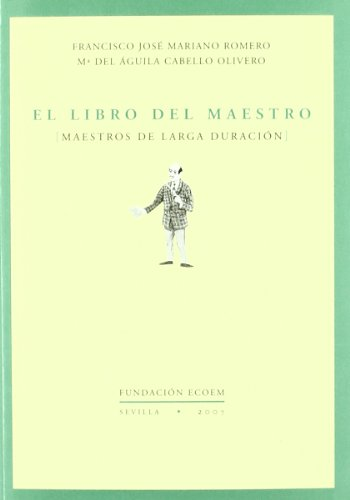 9788492411474: Libro del maestro, el (Foro Educacion (ecoem))