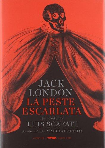 9788492412020: La peste escarlata (Serie Illustrata / Ficción fantástica)
