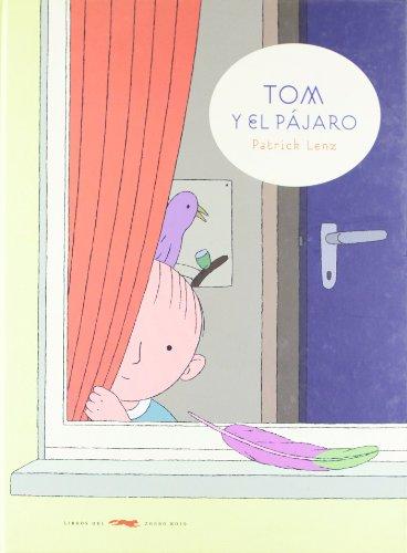9788492412075: Tom y el pájaro (Álbumes ilustrados)