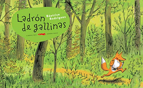 9788492412310: Ladrón De Gallinas (Álbumes Ilustrados)