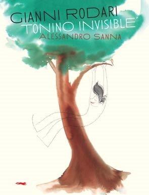 9788492412723: Tonino el invisible (Álbumes ilustrados)