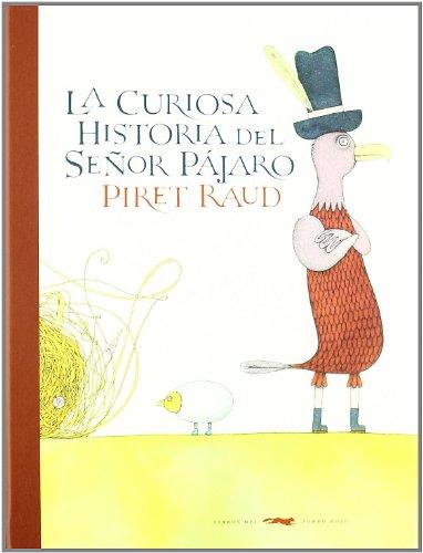 9788492412921: curiosa historia del Señor Pájaro, La (Álbumes Ilustrados)