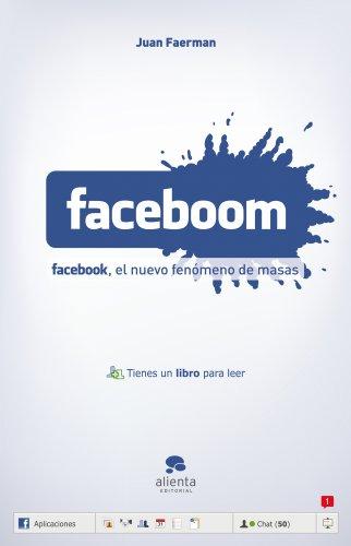 9788492414147: Faceboom: Facebook, el nuevo fenómeno de masas