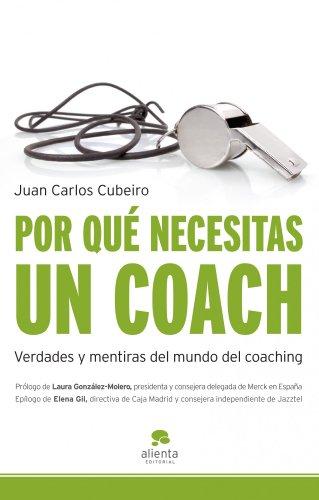 9788492414765: Por qué necesitas un coach