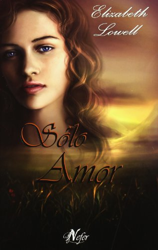 9788492415151: Solo amor (Romantica Oeste (nefer))