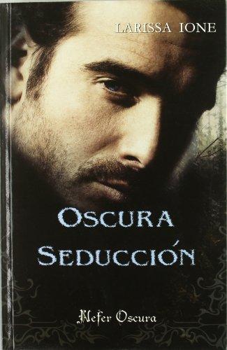 9788492415250: Oscura seduccion