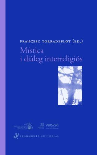 9788492416004: Mística i diàleg interreligiós (Assaig)