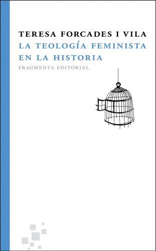 9788492416394: La teología feminista en la historia (Fragmentos)