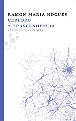 9788492416653: Cerebro Y Trascendencia (Fragmentos)