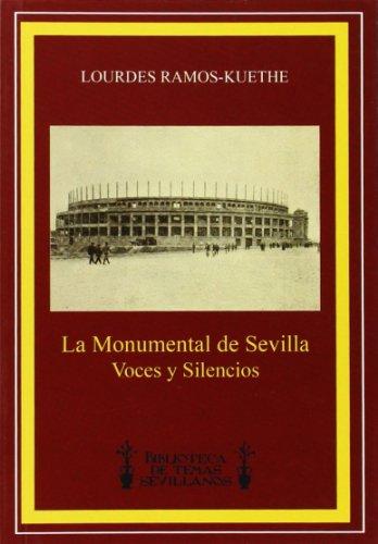 9788492417483: La Monumental De Sevilla