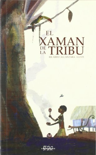 9788492419524: El Xamán de la tribu (Sèrie Xaman)