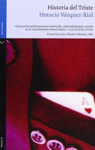 9788492421909: Historia del Triste (Literaria)