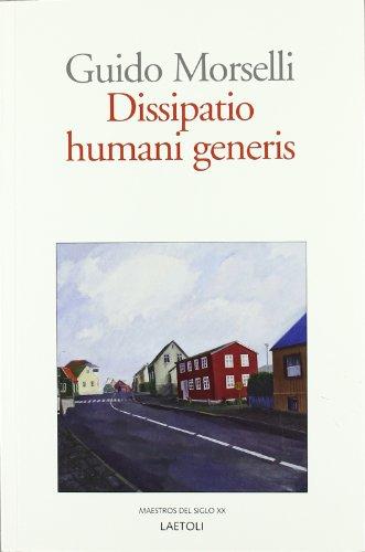 9788492422111: Dissipatio humani generis (Maestros Del Siglo Xx)
