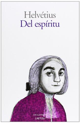 9788492422548: Del Espíritu (Los Ilustrados (laetoli))