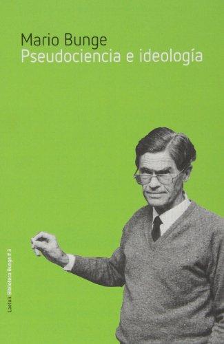 9788492422630: Pseudociencia E Ideología (Biblioteca Bunge)