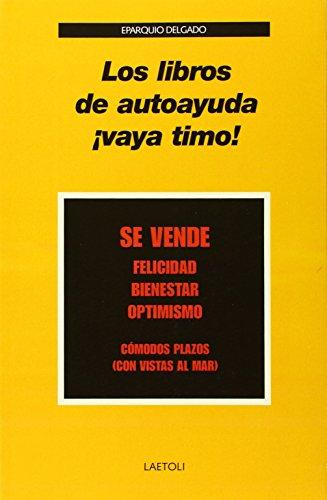 9788492422692: Los libros de autoayuda ¡vaya timo!