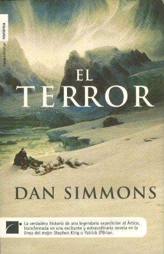 9788492429110: Terror, el (Novela Historica (roca))