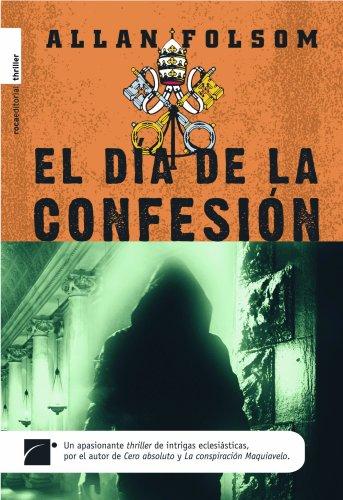 9788492429448: Dia de la confesion, el (Misterio (roca))