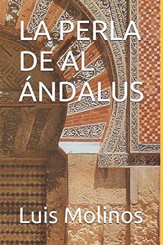 9788492429738: Perla De Al Andalus,La (Novela Historica (roca))
