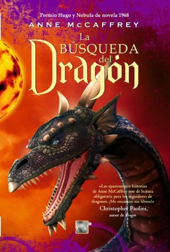 Busqueda del dragon, La (Spanish Edition) (Los Jinetes De Pern/ The Dragonriders of Pern) (9788492429868) by Anne McCaffrey