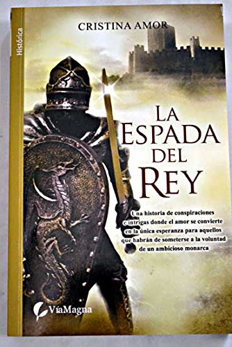9788492431427: Espada del rey, la (Bolsillo (viamagna))