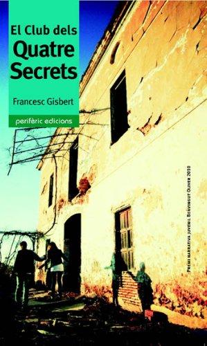 9788492435425: El Club dels Quatre Secrets