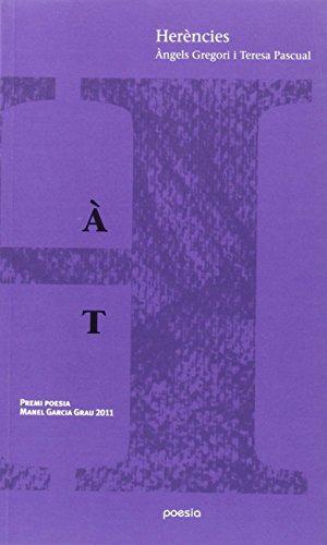 Herències (Paperback): Àngels Gregori, Teresa