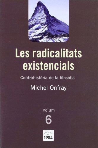 9788492440788: Les radicalitats existencials