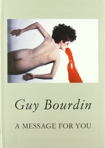 9788492441150: Guy Bourdin: A Message for You