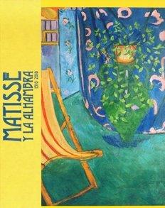 Matisse and the Alhambra: Duthuitt, Claude; Labrousse, Remi; Scheneider, Pierre
