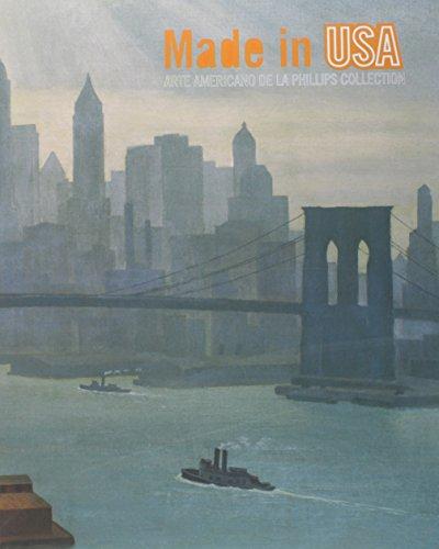 9788492441266: Made in USA: arte americano de la Phillips Collection