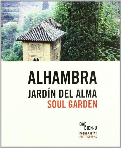 9788492441716: Alhambra Soul Garden