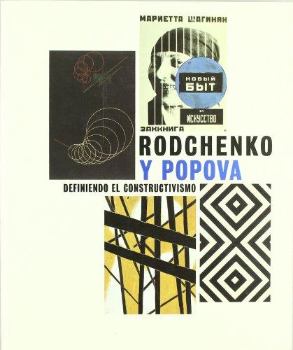 9788492441785: Rodchenko y Popova, defiendo el constructivismo