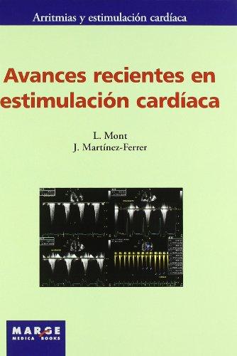 9788492442256: Avances recientes en estimulación cardíaca (Arritmias y estimulación cardíaca)