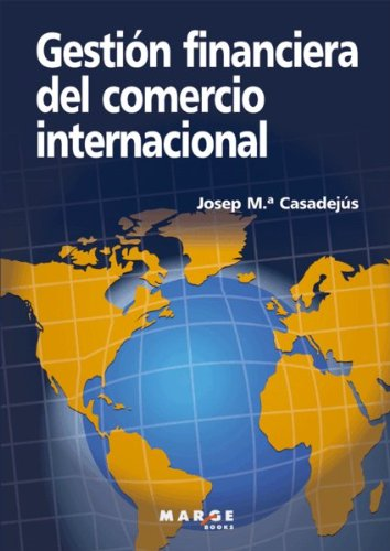 9788492442843: Gestion financiera del comercio internacional