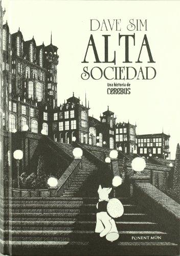 Cerebus. Alta sociedad. (8492444495) by Dave Sim