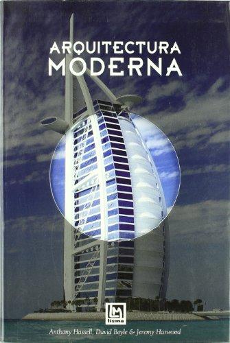 Arquitectura Moderna: Hassell, Anthony / Boyle, David / Haewood, Jeremy
