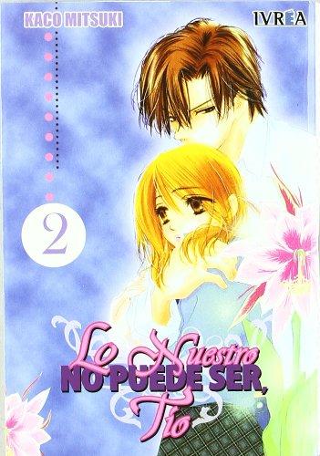 9788492449231: Lo Nuestro No Puede Ser, Tio 2 (Spanish Edition)
