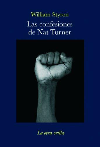 9788492451029: Las confesiones de Nat Turner