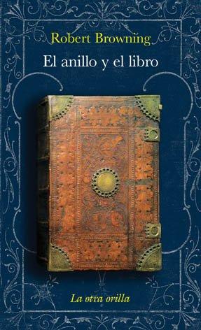 9788492451418: El anillo y el libro (La otra orilla)