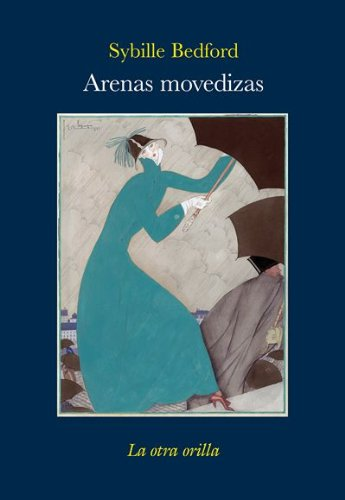 Arenas movedizas (8492451599) by SYBILLE BEDFORD