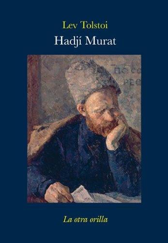 9788492451715: Hadjí Murat (La otra orilla)