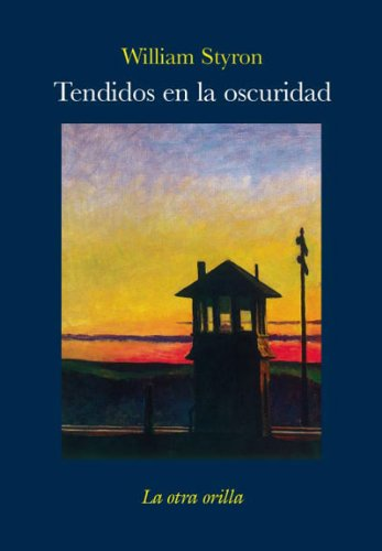 Tendidos en la oscuridad (8492451769) by William Styron