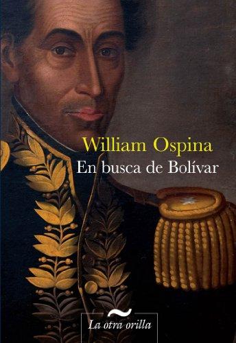9788492451975: En busca de Bolívar (La otra orilla)