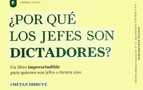 9788492452040: Por Que Los Jefes Son Dictadores?